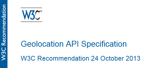 Geolocation API Specification W3C Recommendation 24 October 2013